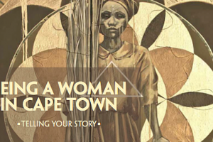 Being a women in cape town