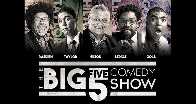 FIVE OF THE BEST KICK OFF NATIONAL COMEDY TOUR AT GRANDWEST